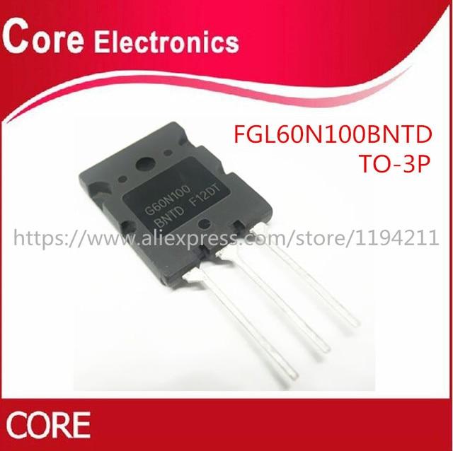 10ชิ้น/ล็อตFGL60N100BNTD G60N100 G60N100BNTD FGL60N100 IGBT 1000V 60A 180W TO 3P
