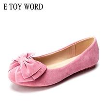 E TOY WORD Women Bow flat Shoes Woman moccasins Spring women Single Flat Heel Soft Ballet Size 34-43
