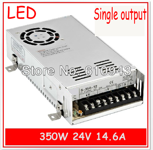 S-350-24V 14.6A  Single Output Switching power supply for LED SMPS AC to DC