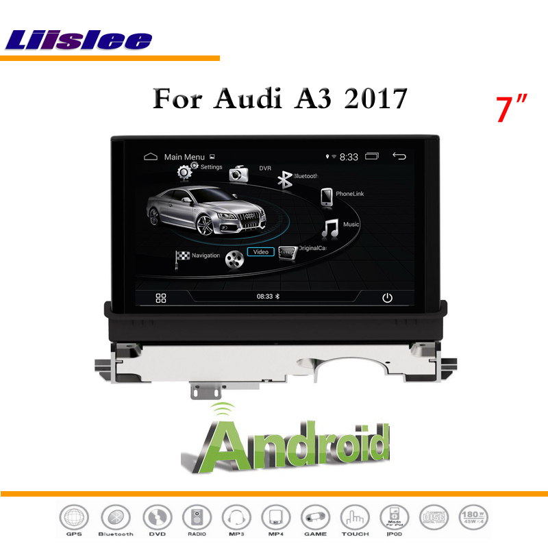 Liislee автомобиля Android мультимедиа для Audi A3 2017 стерео видео Радио BT FM ТВ RDS WI FI CD dvd плеер gps Map NAV навигации Системы