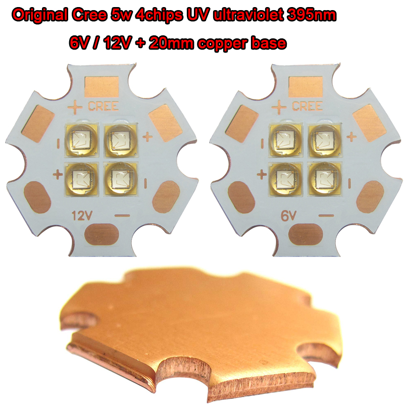 1pcs Original Cree 5w 4 / four chips UV Ultravilet 395nm ~400nm DC 12V 1.5A or 6V 3A LED Bead Chip Light + 20mm Copper Base