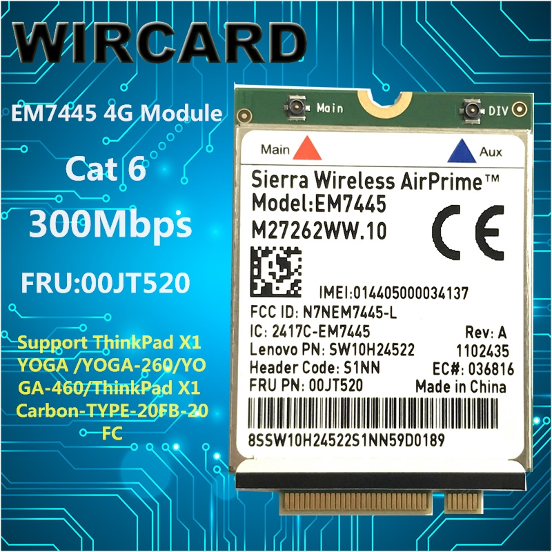 Sierra Wireless AirPrime EM7445 LTE-FDD HSPA+ 3G 4G WWAN Network 4G Module For Lenovo Laptop mini pci e 3g wwan gps module sierra mc7700 pci express 3g hspa lte 100mbps wireless wlan card gps unlocked free shipping