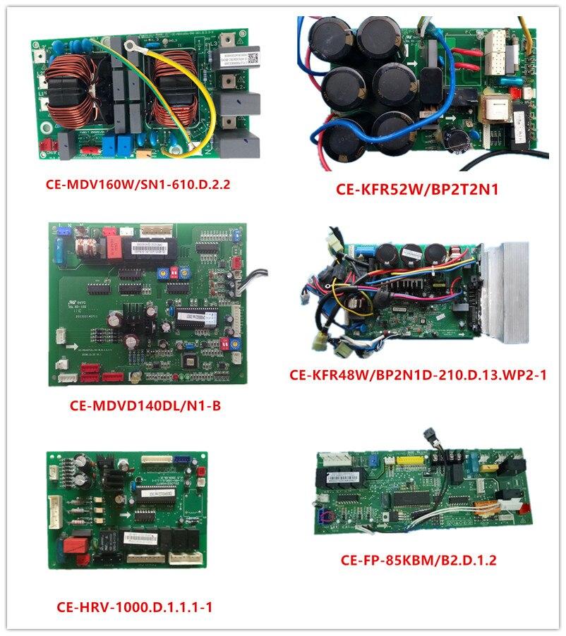 CE-MDV160W/SN1-610.D.2.2| CE-KFR52W/BP2T2N1| CE-MDVD140DL/N1-B| CE-KFR48W/BP2N1D| CE-HRV-1000.D.1.1.1| CE-FP-85KBM/B2.D.1.2 Used