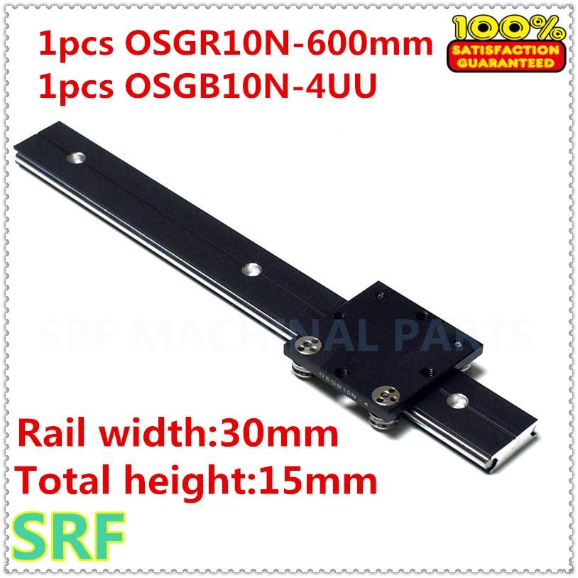 1pcs 30mm width Aluminum roller Linear Motion Rail OSGR10N linear guide rail L=600mm +1pcs OSGB10N-4UU Bearing slide block 1 piece bu3328 6 6 33 27 5 29 5 mm z25 guide rail u groove plastic roller embedded dual bearing