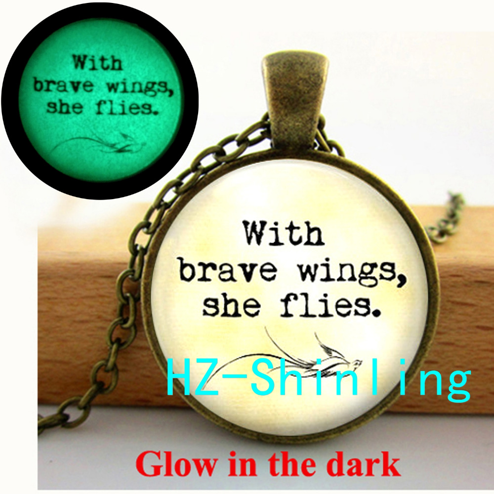 Glow in The Dark With Brave Wings She Flies Necklace Quote Pendant Glass Jewelry Glowing Necklace