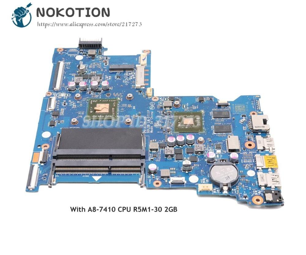 NOKOTION For HP 15-BA 15-BA021CY 255 G5 Laptop Motherboard 854967-601 854967-001 854964-601 854964-001 BDL51 LA-D711P R5M1-30 2G
