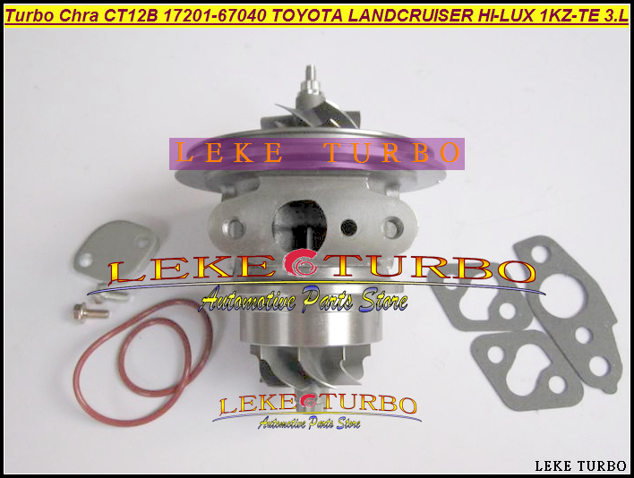 Turbo Cartridge Chra Core CT12B 17201-67040 17201 67040 For TOYOTA LANDCRUISER LAND CRUISER 4 Runner HI-LUX 1KZ-TE KZN130 3.0L