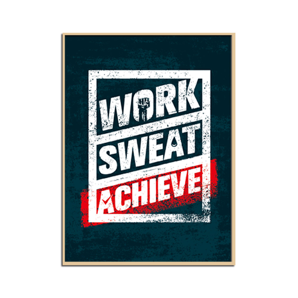 Inspirational Wall Art Poster Work Sweat Achieve Gift For Children Birthday Friend Bedroom Decor Unframed In Painting Calligraphy From