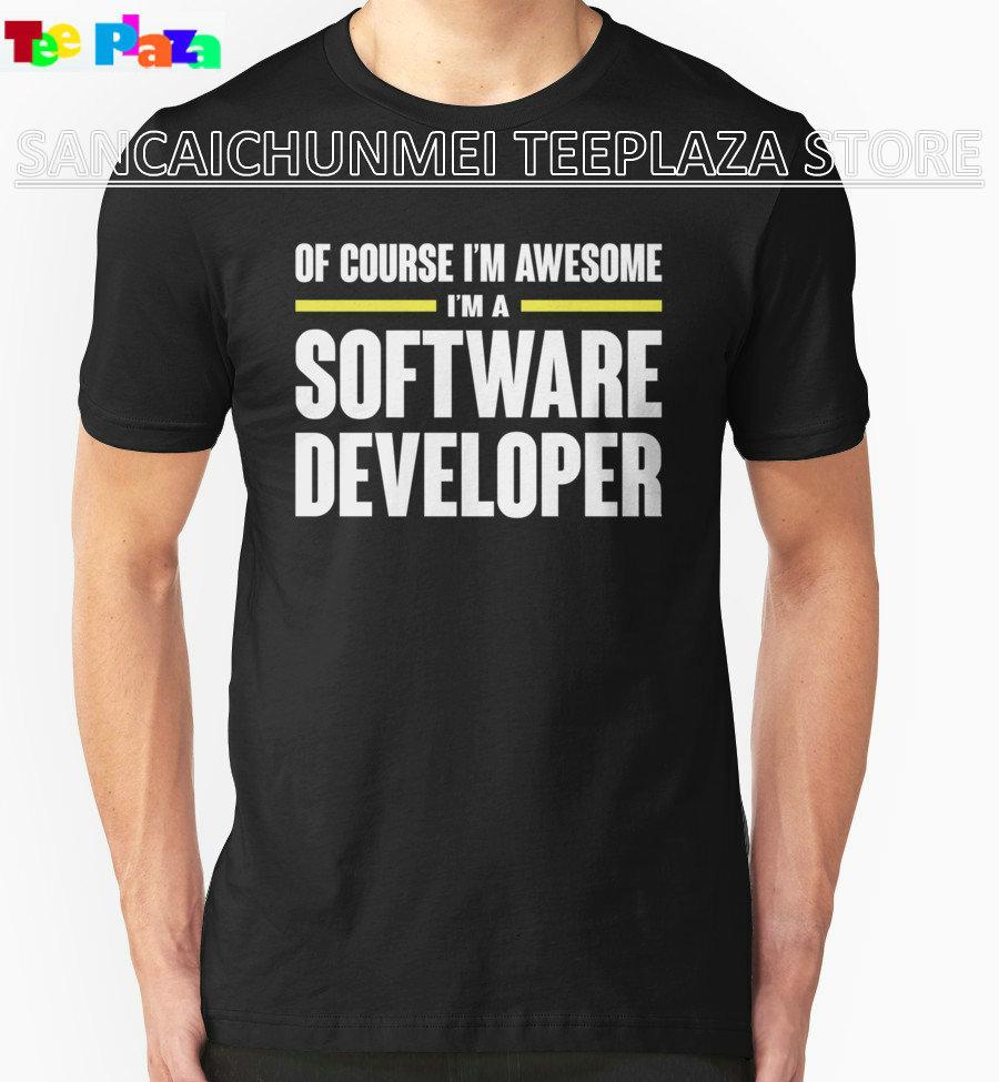 Shirt design course - Teeplaza Custom Shirt Design Printing Machine O Neck Short Sleeve Software Developer Is Awesome T Shirts For Men