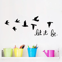 black let it be letters flying birds wall decals home decorations living room bedroom vinyl wall stickers diy mural art poster(China)