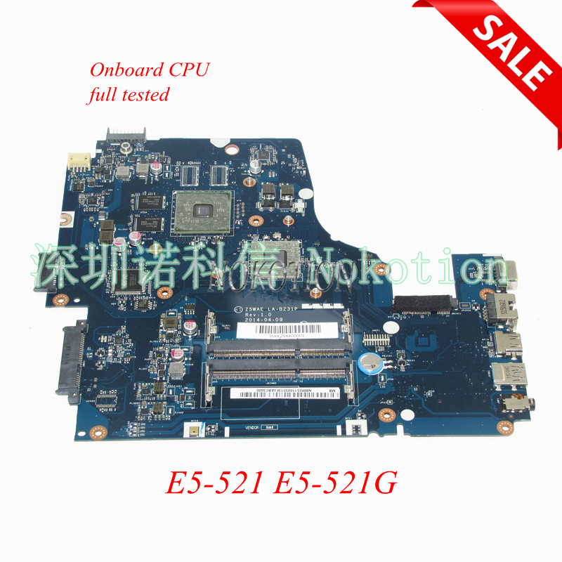 NOKOTION Z5WAE LA-B231P NBMS511005 NB.MS511.005 laptop motherboard For acer aspire E5-521 E5-521G DDR3 Main board works wzsm original usb board with cable for acer aspire e5 521 e5 571 usb board ls b162p tested well