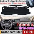 Для Ford Focus 4 2019 2020 Противоскользящий коврик для приборной панели солнцезащитный коврик для защиты ковра анти-УФ Подушка-косичка аксессуары д...