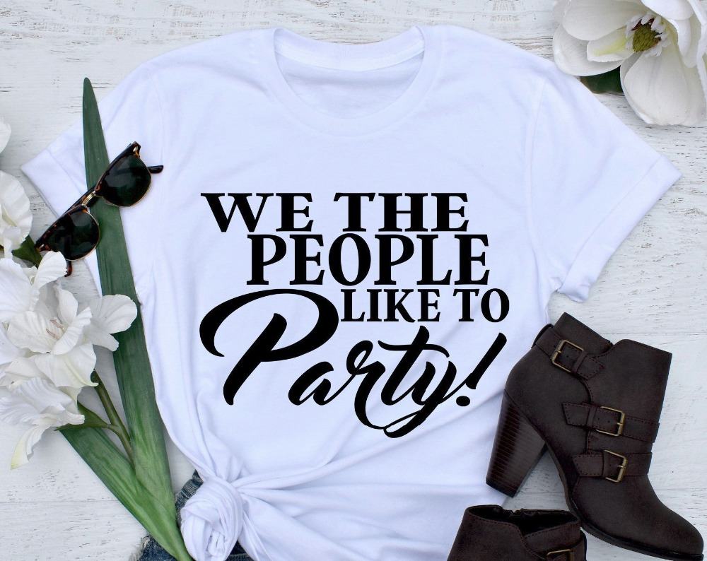 We the People Like To Party t-shirt unisex pastel aesthetic funny slogan women fashion grunge goth party gift shirt goth tee top