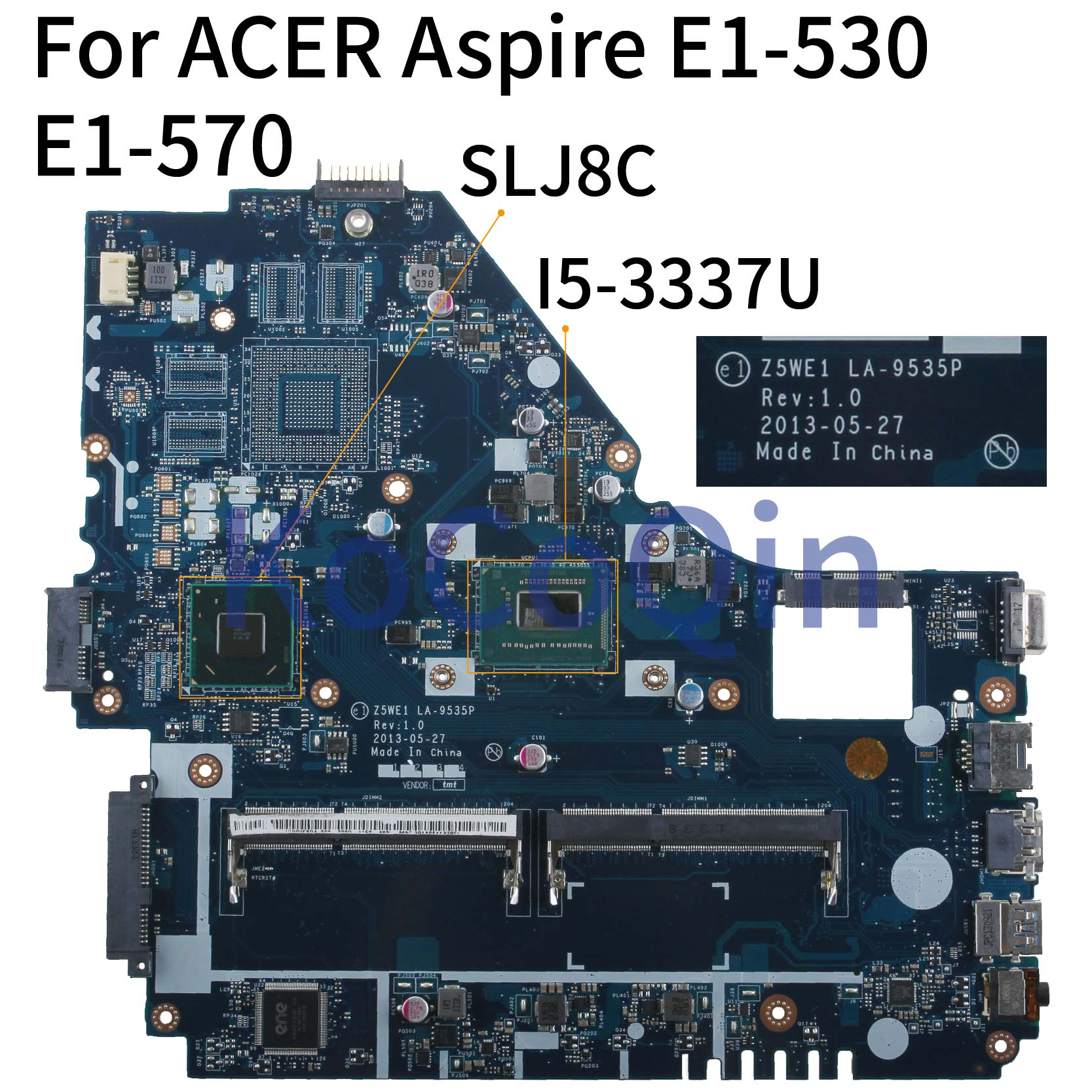 KoCoQin Laptop <font><b>motherboard</b></font> For <font><b>ACER</b></font> Aspir <font><b>E1</b></font>-570G <font><b>E1</b></font>-570 I5-3337U Mainboard <font><b>Z5WE1</b></font> LA-9535P SLJ8C image
