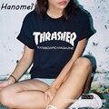 Letras Imprimir Hip Hop Thrasher camiseta de Las Mujeres Más El Tamaño Camisas Femininas 2017 Del O-cuello Remata camisetas de Manga Corta Camiseta de Algodón C486
