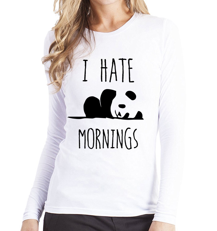 kawaii Panda hop hop harajuku brand clothing I HATE MORNINGS Women s T shirt long sleeve