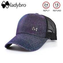 Ladybro al aire libre luminoso Cap mujeres gorra de béisbol carta femenina  M verano brillo malla hombres sombrero Snapback camio. a18cbb9cd2a
