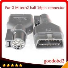цена на Car OBD2 16PIN Connector For G M TECH2 Diagnostic Tool 16PIN Adaptor TECH 2 Scanner Candi Tech II tool half 16pin port for OPEL