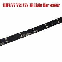 NEW Original ILIFE V7 V7s V7s IR Light Bar Sensor Replacement For ILIFE V7S Pro V7