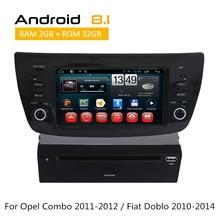 Для Opel Combo 2011-2012/Fiat Doblo 2010 2011 2012 2013 2014 gps Navgation устройства Android 8,1 Радио Стерео заднего вида камера AUX