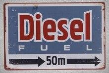 1 pc Diesel Gas station oil Fuel Mechanic gasoline  Tin Plate Sign wall man cave Decoration Man Art Poster metal vintage