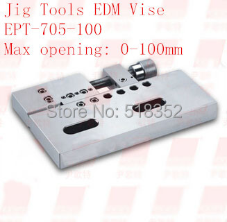 EPT 705 100 Precision EDM Vises Quick Clamping,Openning:100mmSUS440 Stainless Steel Vice Jig Tools for EDM Wire Cutting Machine