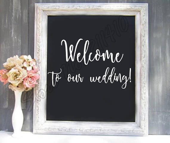 Welcome To Our Wedding Reception Sign Decal Photo Prop Wall Sticker Decor B284