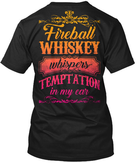 Country Temptation In My Ear - Fireball Whiskey popular Tagless Tee T-Shirt