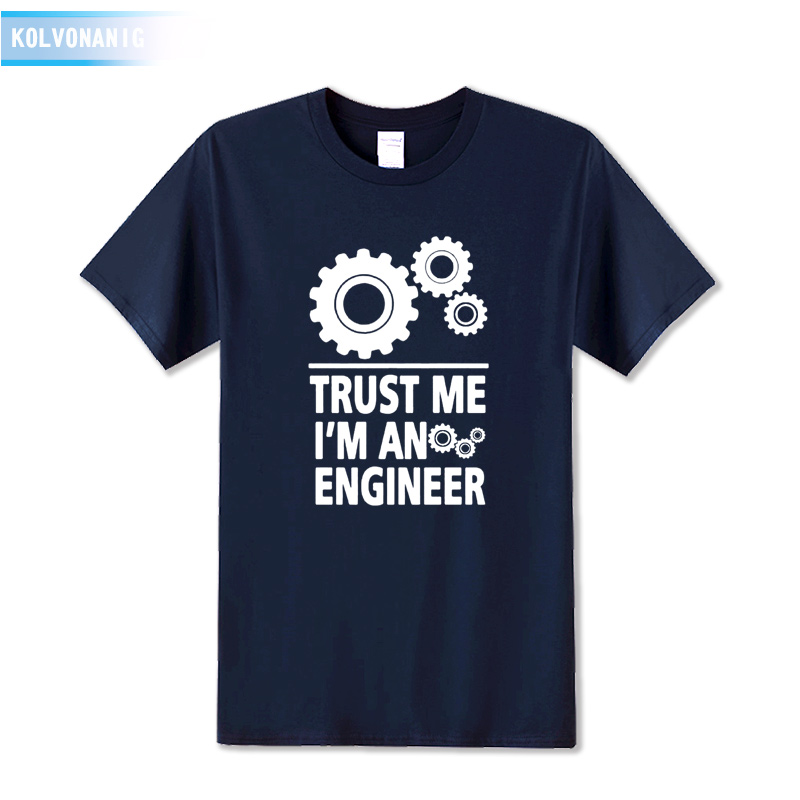 KOLVONANIG TRUST ME I 39 M AN ENGINEER Fashion Printing T Shirt 100 Cotton Casual Short Sleeve O Neck Men 39 s T Shirt Patchwork 2019 in T Shirts from Men 39 s Clothing
