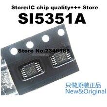Новое и оригинальное 1 шт./лот SI5351A SI5351A SI5351 SI 5351 MSOP10