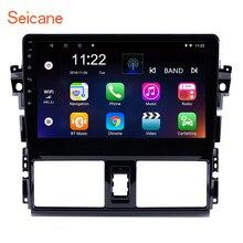 Seicane 10,1 дюймов HD 1024*600 дюймов Android 7,1/8,1 автомобиль навигационный GPS радиоприемник головное устройство плеер для 2013-2016 Toyota Vios rom 16 Гб SWC