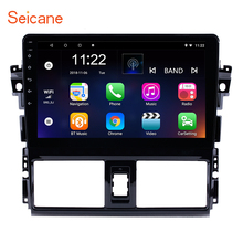 Seicane 10.1 Inch HD 1024*600 inch Android 8.1/9.0 Car Radio GPS Navi Head Unit Player for 2013-2016 Toyota Vios ROM 16GB SWC seicane android 6 0 5 inch car radio stereo navi gps unit player for 2001 2002 2003 2004 2005 2006 2007 chrysler 300m pt cruiser