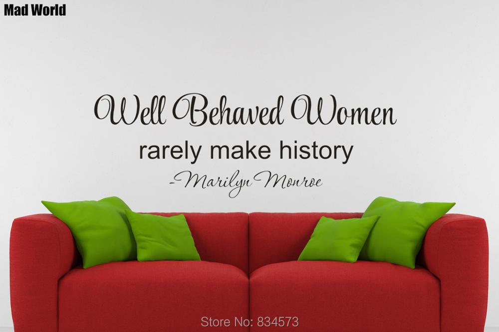 Well Behaved Women Rarely Make History Marilyn Monroe Wall Decal Sticker Quote