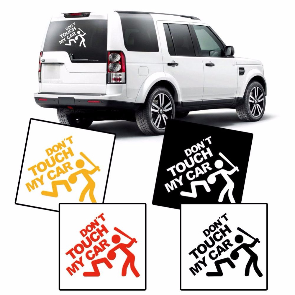 Design my car - Car Styling Don T Touch My Car Vinyl Decal Motorcycle Car Stickers Bumper Graphic Effective