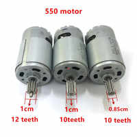 EBOWAN Children's car motor DC 6V 12V Electric 550 Motor for Remote control Car 10 teeth/12 teeth