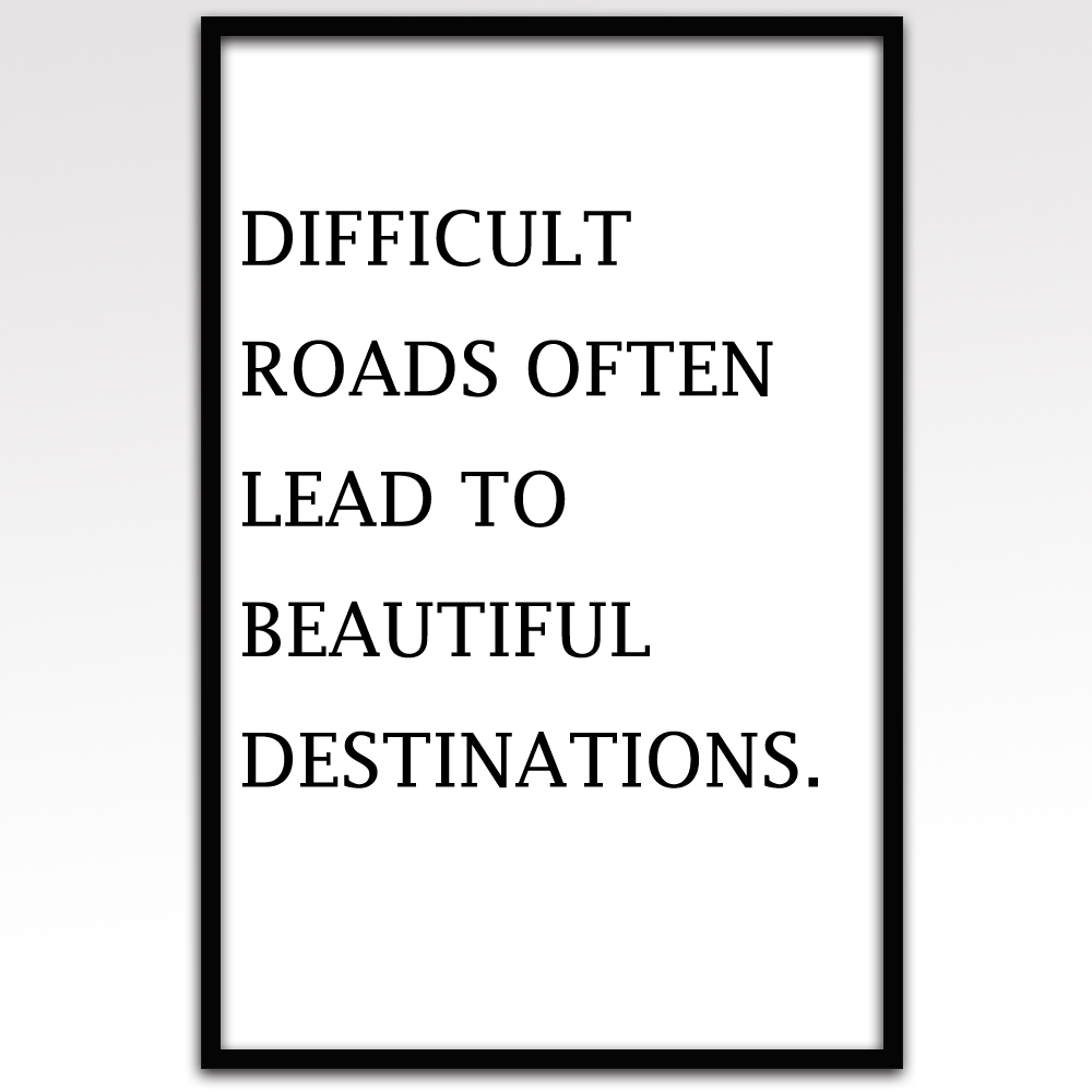 Mascara Quotes Canvas Art Print Difficult Road Leads To Beautiful Direction