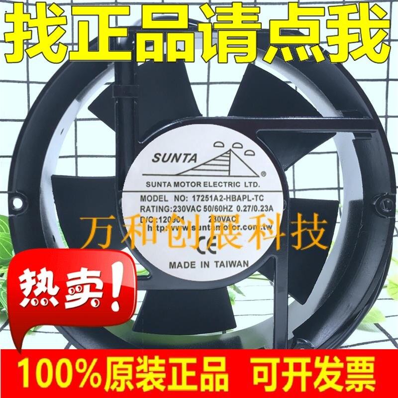 For SUNTA 17251A2-HBAPL-TC 230v fan cooling fan 17251 17CM