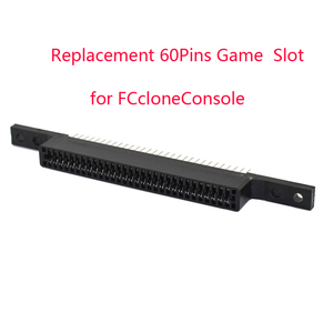 Image 1 - 10pcs a lot Replacement 60Pins Game Cartridge Slot for FCcloneConsole Connector 60 Pin