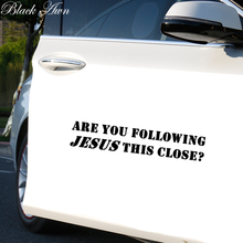 Are You Following Jesus This Close ?Die-Cut Vinyl Sticker Decal Funny JDM Racing Car NOS D162
