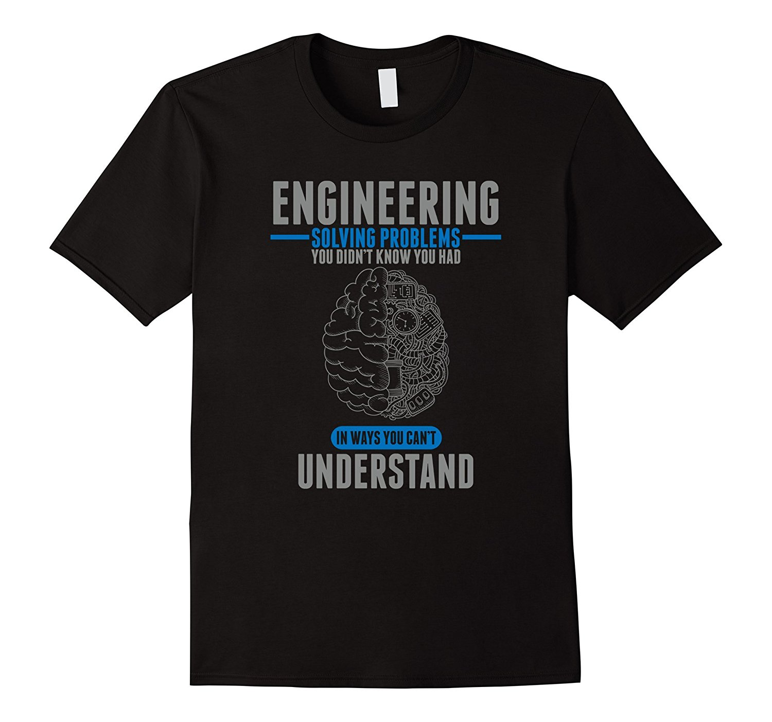 Engineer Solving Problems Funny Engineering T-Shirt 2017 New Summer Men Hot Sale Fashion ...