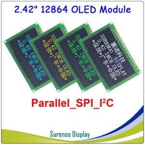 "Image 1 - אמיתי OLED תצוגה, 2.42 ""128*64 12864 גרפי LCD מודול מסך LCM מסך SSD1309 בקר תמיכה מקביל, SPI, i2C/IIC"