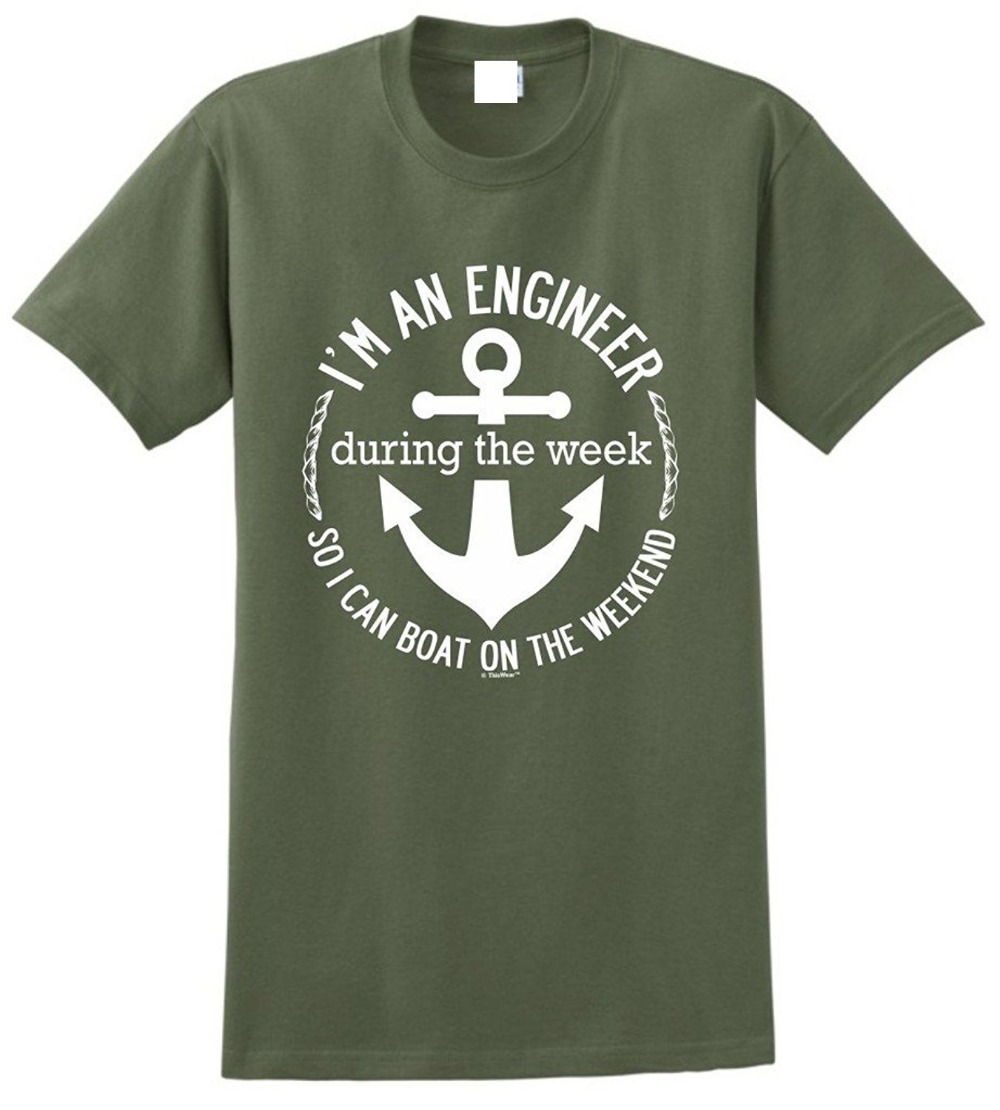 T Shirts For Sale Graphic O-Neck IM A Engineer During Week So I Can Boat On Weekend Short Sleeve Mens T Shirts