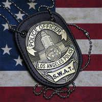 Nuevo 1 Uds LA policía SWAT oficial Tarjeta de insignias soporte de tarjetas de identidad 1:1 regalo Cosplay colección en oferta 2 tipos