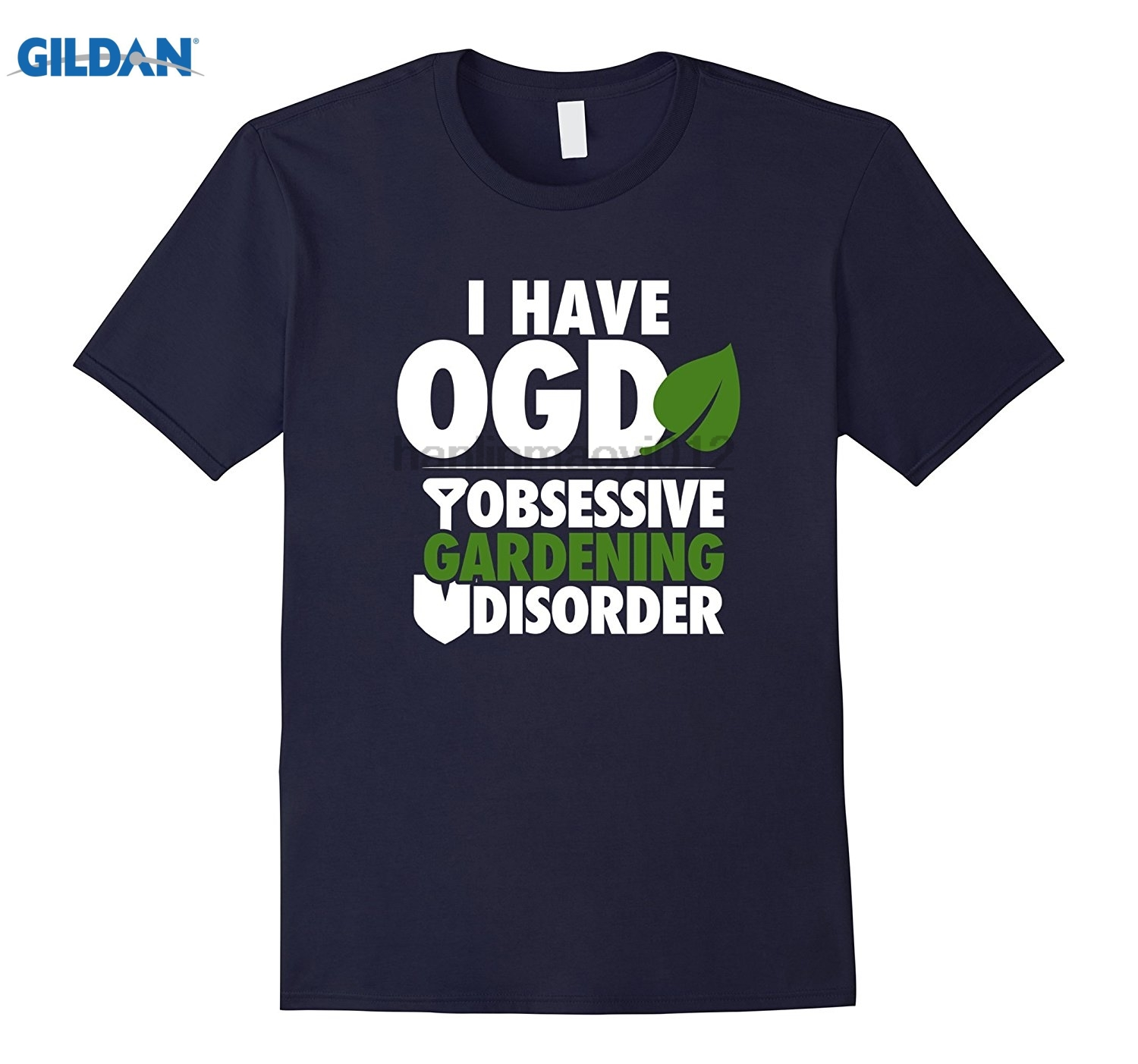 GILDAN I Have Obsessive Gardening Disorder Cool Sick Gardener Shirt Funny mens print t-shirt Mothers Day Ms. T-shirt