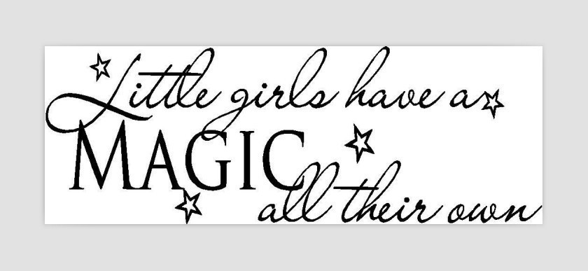 Little Girls Have A Magic Cute Decor Vinyl Wall Decal Quote Sticker