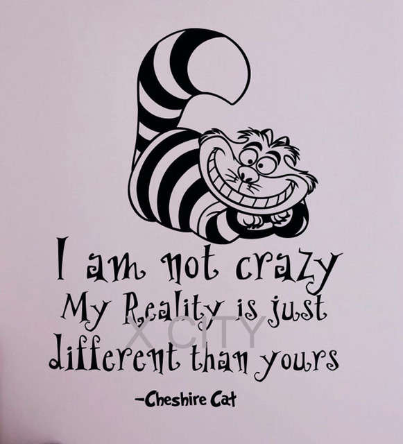 Alice in wonderland quote cheshire cat i am not crazy fairytale vinyl wall decal sticker art