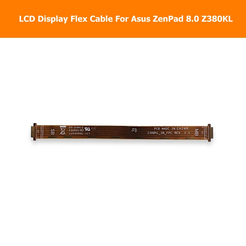 Genuine LCD Panel Flex Cable For ASUS Zenpad 8.0 Z380KL LCD Display PCB Flex cable connect mainboard replacement repair 6870s 0535a 6870s 0534a lcd panel pcb part a pair