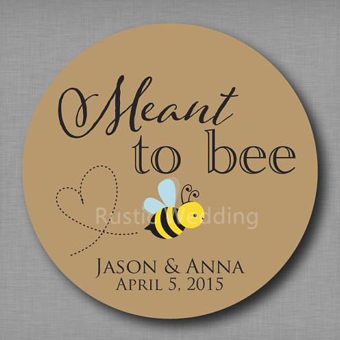Meant To Bee Honey Favor Labels Be Stickers Mason Jar Tags Label Personalized Wedding