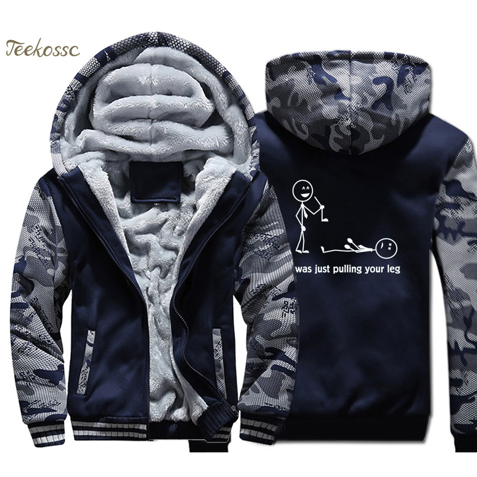 I Was Just Pulling Your Leg Hoodies Men Funny Stick Figure Sweatshirts Coats Winter Thick Fleece Super Warm Jackets Brand Hoody