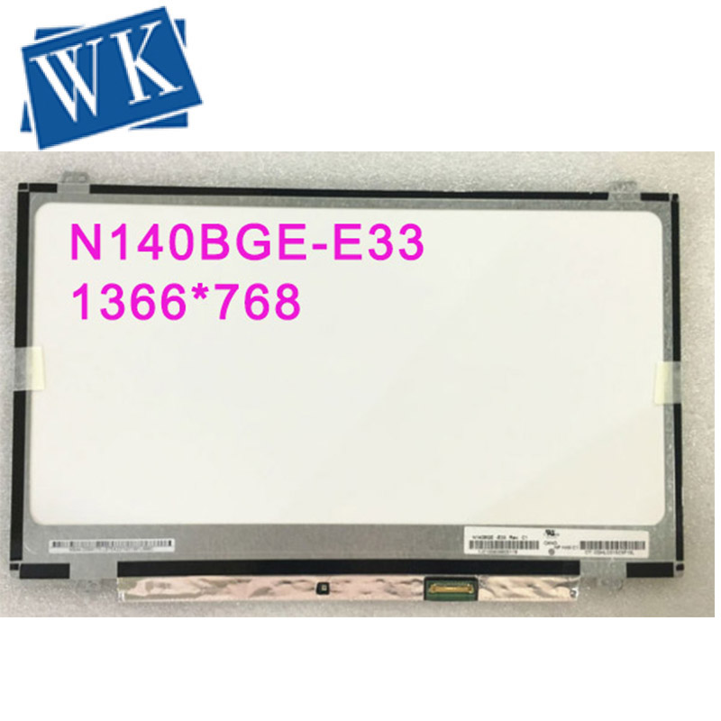 Free Shipping N140BGE-E33 E43 EB3 LP140WH2 TPS1 LTN140AT31 B140XTN03.3 LP140WHU (TP) (A1) HB140WX1-501 30PIN LED Screen